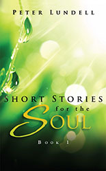 Short Stories for the Soul - Book 1