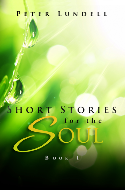 Short Stories for the Soul